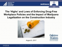The 'Highs' and Lows of Enforcing Drug-Free Workplace Policies and the Impact of Marijuana Legalization on the Construction Industry
