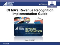 It's Here: CFMA's Revenue Recognition Implementation Guide