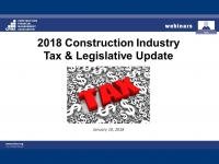 2018 Construction Industry Tax & Legislative Update