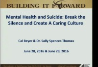 Mental Illness & Suicide: Break the Silence & Create a Caring Culture