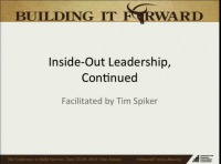 Leading from the Inside Out, Continued