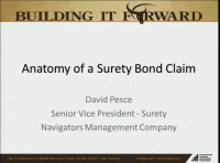 Advanced Session - Anatomy of a Surety Bond Claim - The Underwriter's Story