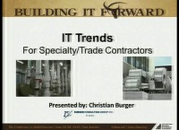Sub-Specialty - Leveraging Technology in Construction: IT Trends & Strategies for Specialty Contractors