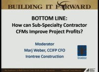 Sub-Specialty - Bottom Line: How Can Sub-Specialty Contractor CFMs Improve Project Profit?
